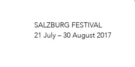 2017萨尔茨堡音乐节将在7月21日至8月30日期间举行